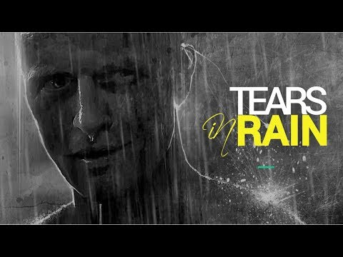 What Makes 'Tears in Rain' Special | Blade Runner