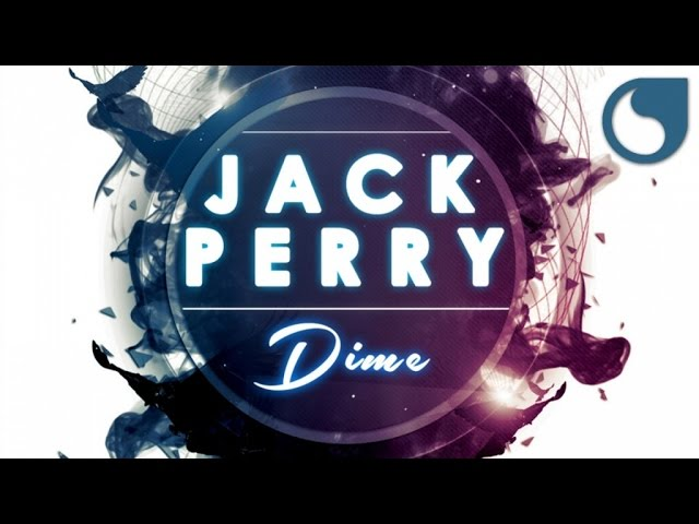 Jack Perry - Dime (Extended Club)