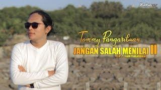 Tommy Pangaribuan - Jangan Salah Menilai II [ Official Video ]  #radhasplanetindo