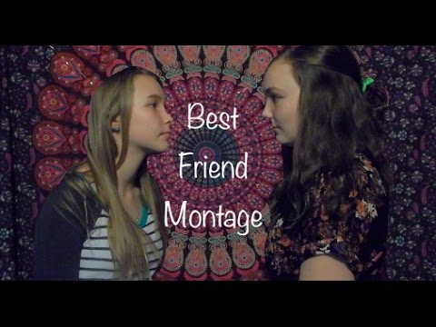 Best Friend Montage