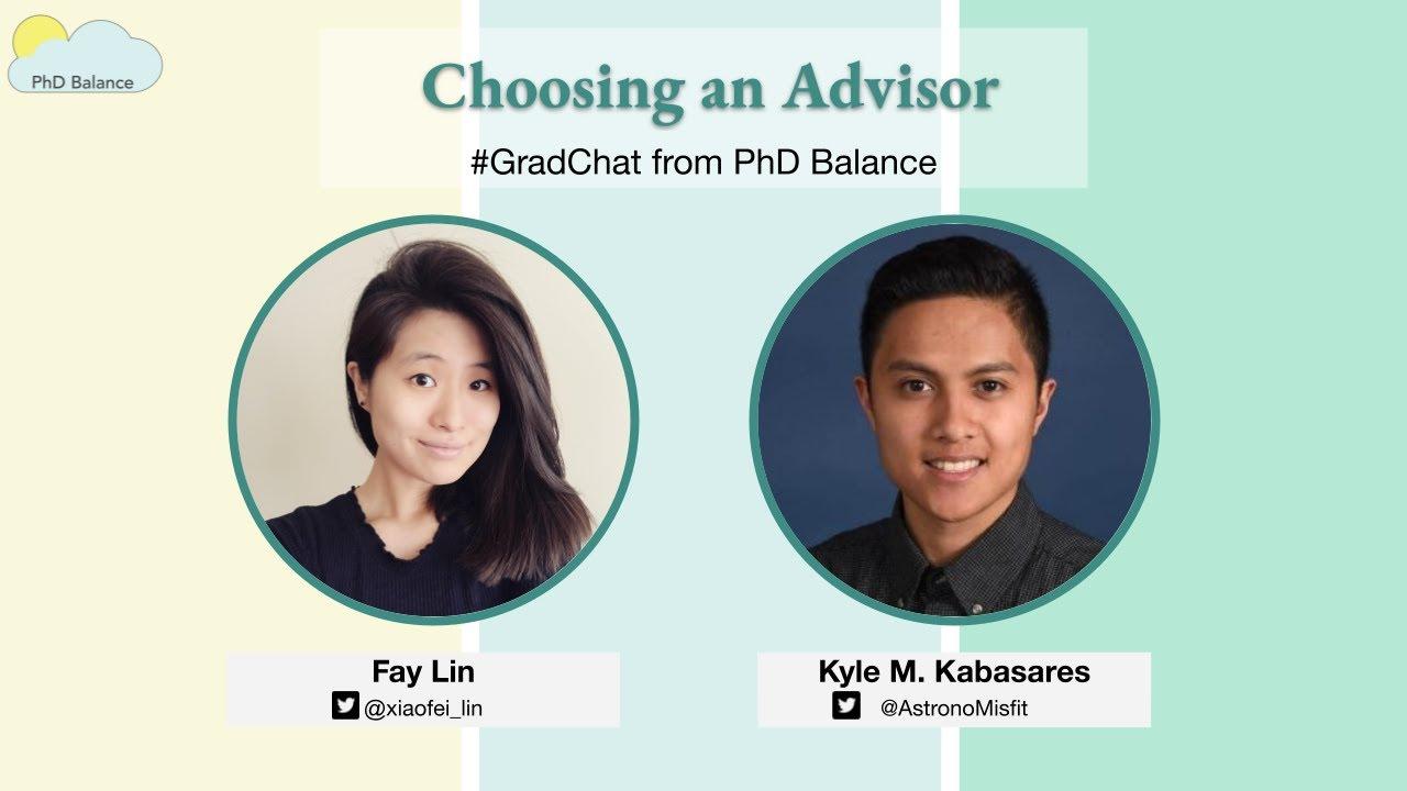 Choosing an Advisor ~ w/ Kyle M. Kabasares