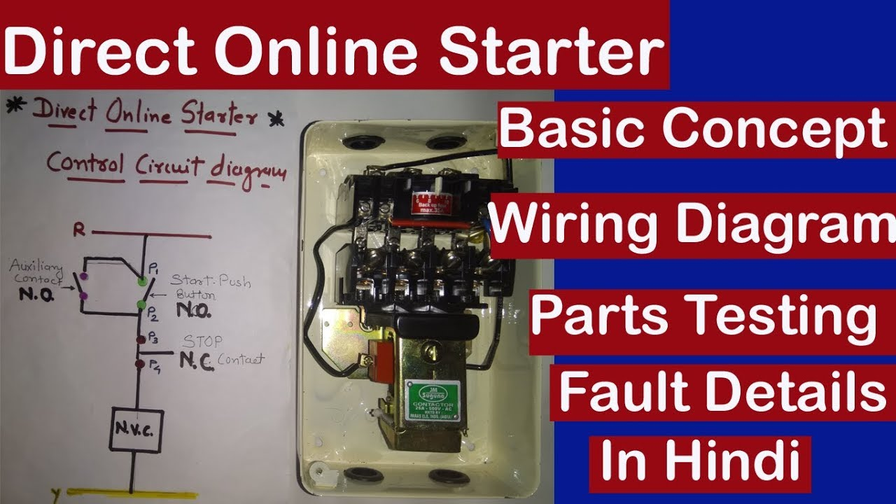 Direct Online Starter Wiring Circuit And Testing Using Test Lamp On Line Schematic Diagram