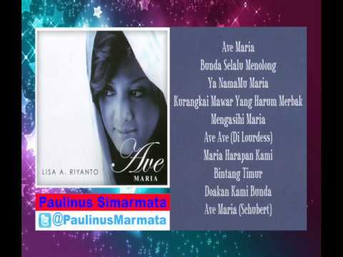 Lagu Katolik ( 11 Lagu Nyanyian Rohani ) Ave Maria - Vokal : Lisa A Riyanto