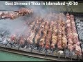 Best Shinwari in Islamabad - Delicious Shinwari Tikka in G-10