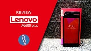 Lenovo A6600 Plus Review