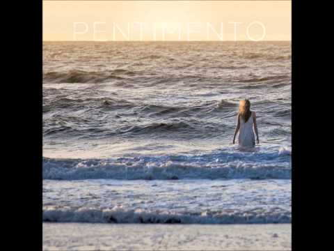 Pentimento  No One Lets You Know