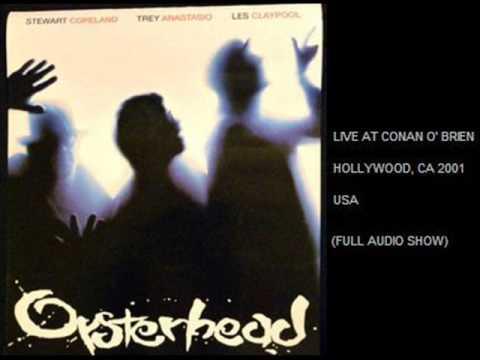 "OYSTERHEAD - Live in Hollywood, CA 2001 ""Conan O'Brien"" USA (FULL SHOW AUDIO)"