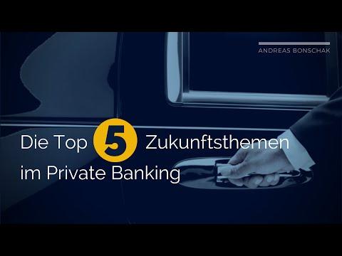 Zukunftsthemen im Private Banking