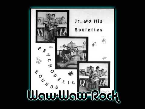 Junior & His Soulettes - Waw Waw Rock