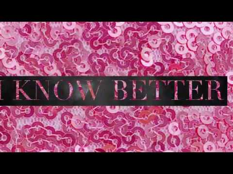 "Karaoke and Lyric video for ""I Know Better"""