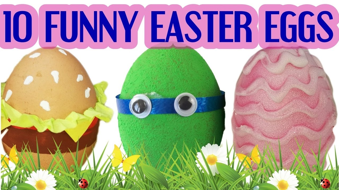 10 Funny Diy Ways To Decorate Easter Eggs Youtube