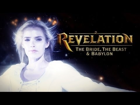 REVELATION 12 & 17 - The Bride, The Beast & Babylon - Part 1