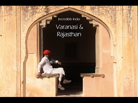 Incredible India - Varanasi & Rajasthan