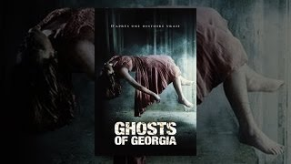 Ghosts of Georgia (VF)