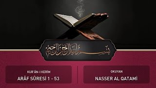 Kur'ân-ı Kerîm 7 Arâf Sûresi (1 - 53) | Mekteb-î Suffa