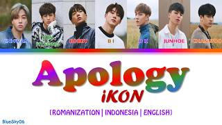 iKON 지못미 APOLOGY LYRICS Color Coded SUB ROM INDO ENG LIRIK INDONESIA