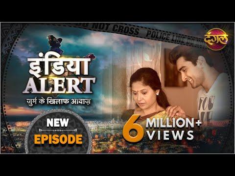 India Alert    Episode 108     Maa ka Premi    Dangal TV