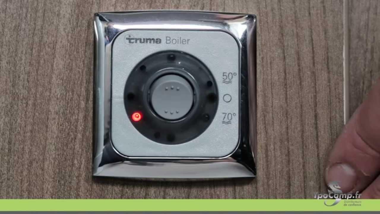 Comment Utiliser Le Boiler Truma De Votre Camping Car