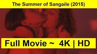 The Summer of Sangaile Full Length