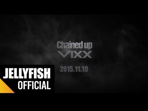 빅스(VIXX) - 'Chained up' Pre Teaser