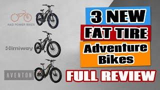 Rad Power vs Himiway vs Aventon Fat Tire Electric Adventure Bikes (FULL REVIEW)