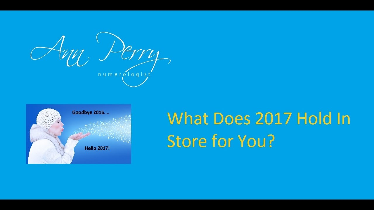 numerology what does 2017 have in store for you? youtube