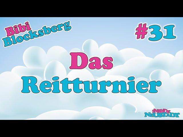 Inside Neustadt - Der Bibi Blocksberg Podcast #31 Das Reitturnier