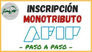 Скачать Como INSCRIBIRSE En El MONOTRIBUTO Paso A Paso 2019 ALTA MONOTRIBUTO Inscripción