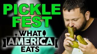 Picklefest 2019 | What America Eats