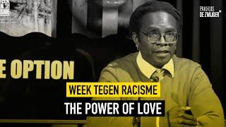 Week Tegen Racisme: The Power Of Love