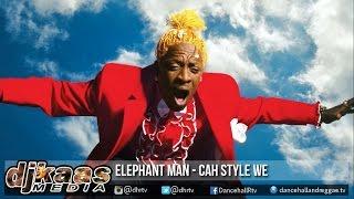 Elephant Man - Cah Style We ▶Orgy Riddim ▶Jam 2 Prod ▶Dancehall 2016