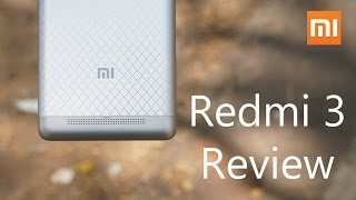 Xiaomi Redmi 3 Review - Third Time's A Charm!