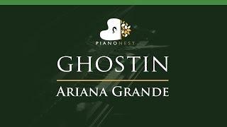 Ariana Grande - ghostin - LOWER Key (Piano Karaoke / Sing Along)