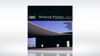 Nicola Conte: The In Samba [Kyoto Jazz Massive Remix] (Science Fiction Jazz Vol. 6)