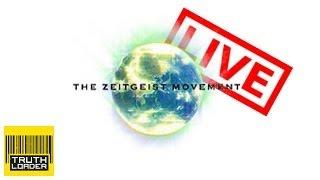 Peter Joseph LIVE: Truthloader And The Zeitgeist Movement
