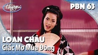 Loan Châu - Giấc Mơ Mùa Đông (Lời Việt: Nguyễn P.M.) PBN 63