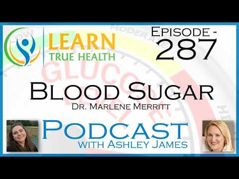 blood-sugar---dr.-marlene-merritt-&-ashley-james---#287