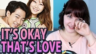 It's Okay, That's Love - KDrama Review