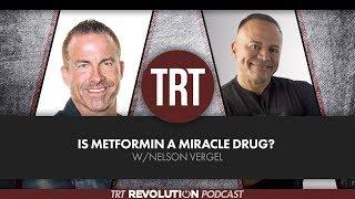 Is Metformin a Miracle Drug? w/ Nelson Vergel