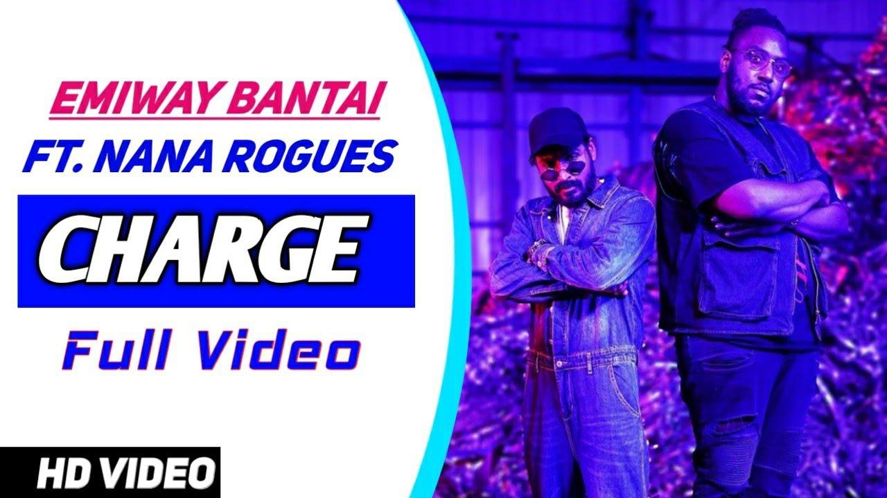 CHARGE : Emiway Bantai Ft. NaNa Rogues | Emiway Bantai Charge (Official Video) | Emiway Bantai Songs