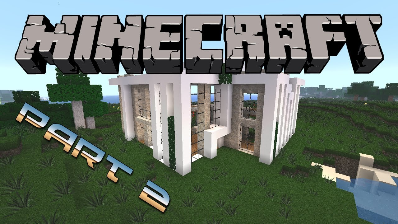 Minecraft : Modernes Haus bauen #3 [Deutsch/German] Part 2 - YouTube