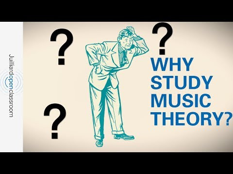 Why Study Music Theory? | JuilliardX Online Courses
