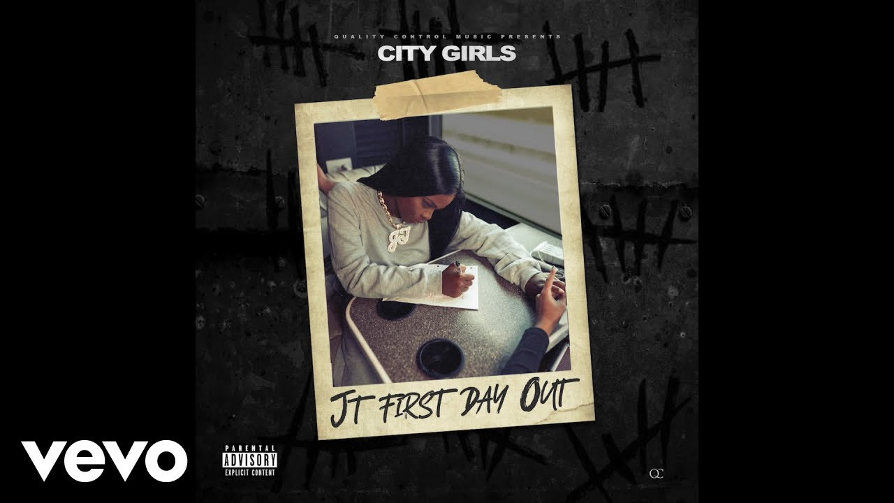 City Girls Jt First Day Out Official Audio Youtube
