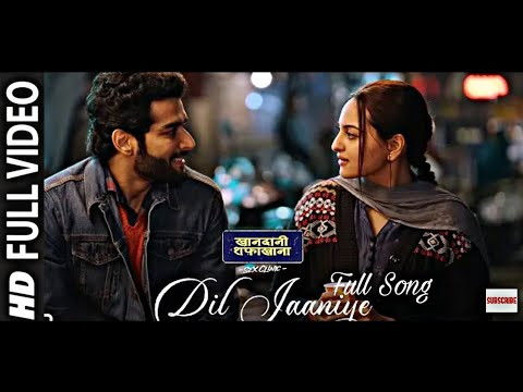 Download Lagu  DIL JAANIYE FULL  | Khandani Safakhana |Sonakshi Sinha |Jubin Nautiyal,Payal Dev|Love Song 2019 Mp3 Free