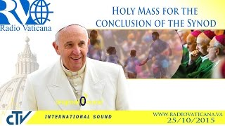 Holy Mass for the conclusion of the Synod - 2015.10.25