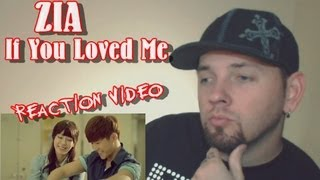 ♥ ZIA (지아) - If You Loved Me (사랑했었다면) Kpop MV Reaction 2013 (뮤직비디오)(리액션) (w Grissle)