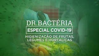 HIGIENIZAÇÃO DE FRUTAS, LEGUMES E HORTALIÇAS | ESPECIAL COVID-19 #06