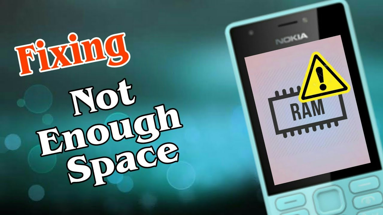 Fixing Not enough memory ( RAM Management ) in Nokia 216 |Hindi|