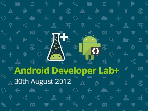 2012-08-30 Android Developer Lab+ - Monkey Runner