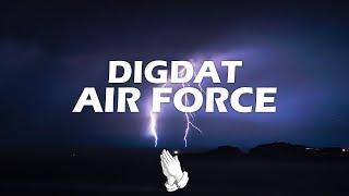 DigDat - AirForce (Lyrics)